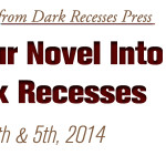 PITCH YOUR NOVEL INTO THE DARK RECESSES