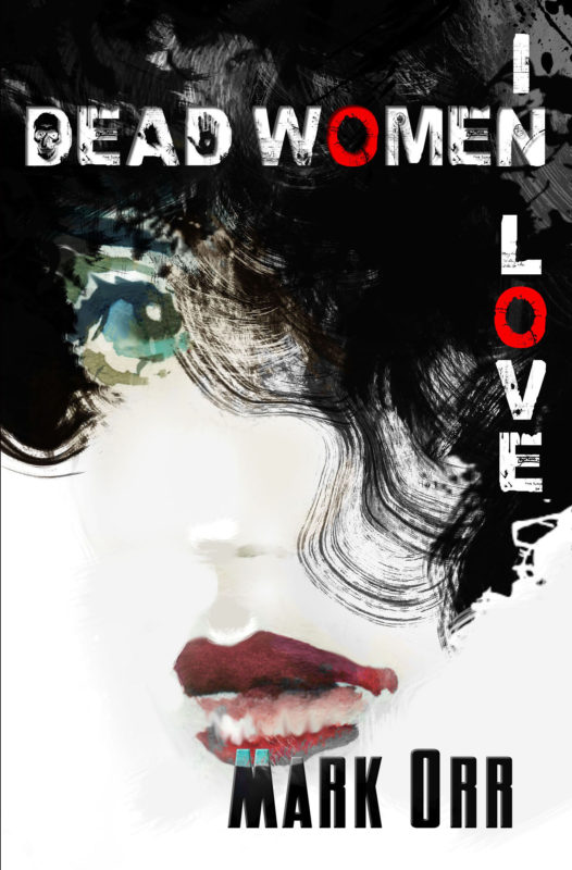DEAD WOMEN IN LOVE